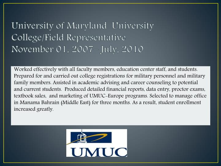 University of Maryland  University College/Field Representative