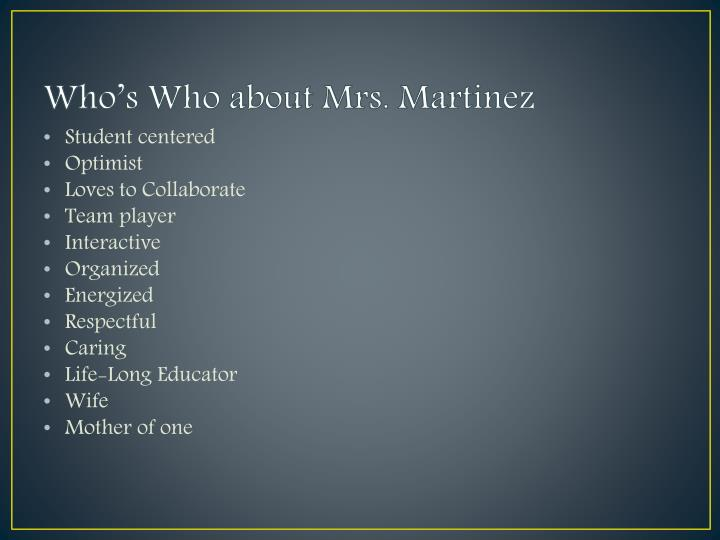 Who's Who about Mrs.