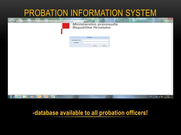 PROBATION INFORMATION SYSTEM