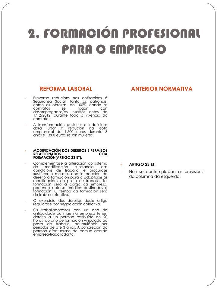 2. FORMACIÓN PROFESIONAL PARA O EMPREGO