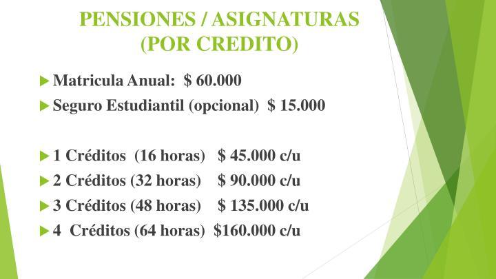 PENSIONES / ASIGNATURAS