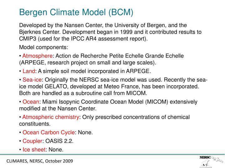 Bergen Climate Model (BCM)