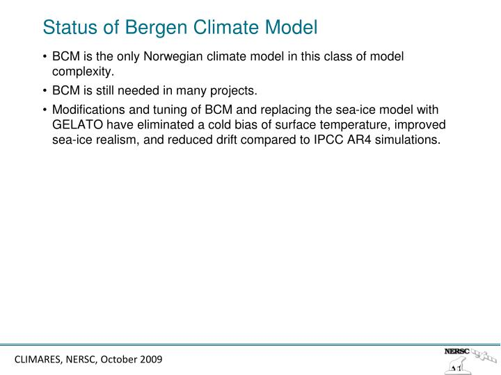Status of Bergen Climate Model