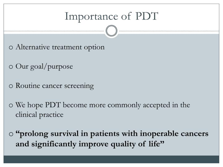 Importance of PDT
