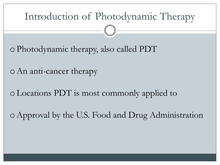Introduction of Photodynamic Therapy