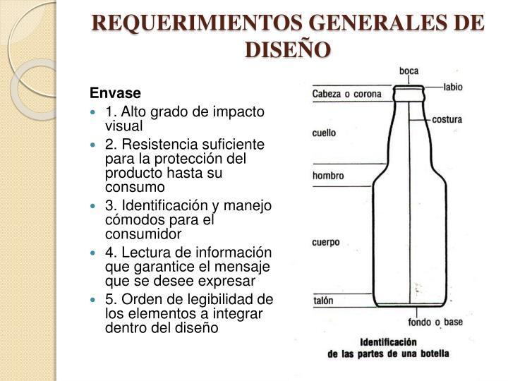 REQUERIMIENTOS GENERALES DE DISEÑO