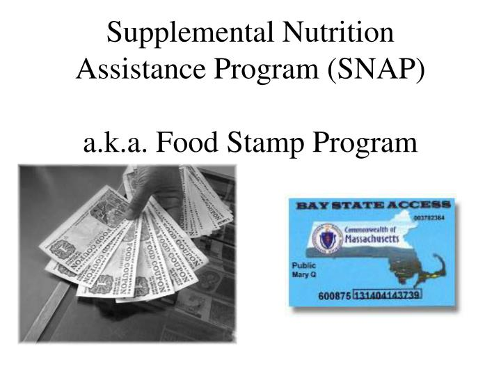 Supplemental Nutrition Assistance Program (SNAP)