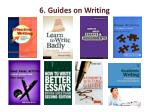 6 guides on writing