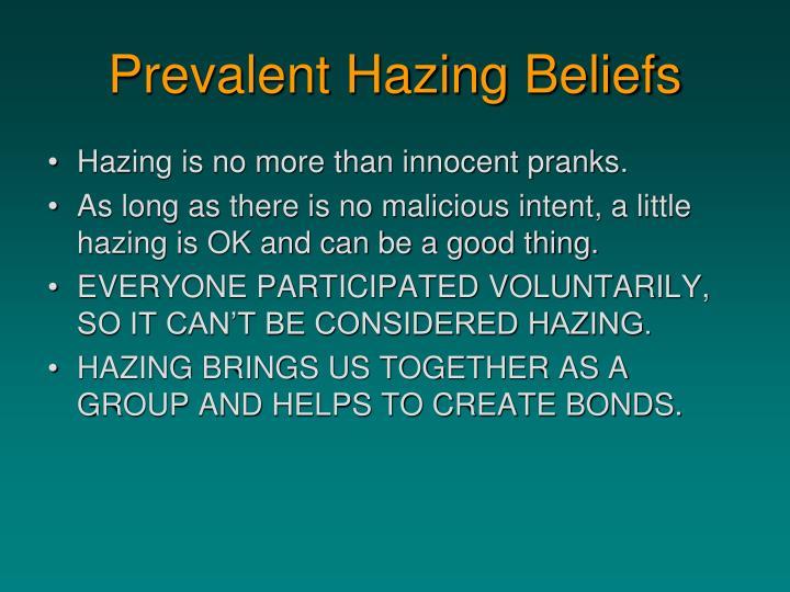 Prevalent Hazing Beliefs