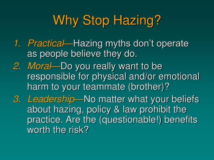 Why Stop Hazing?
