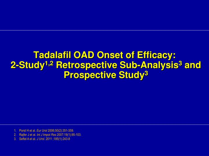 Tadalafil OAD Onset of Efficacy: