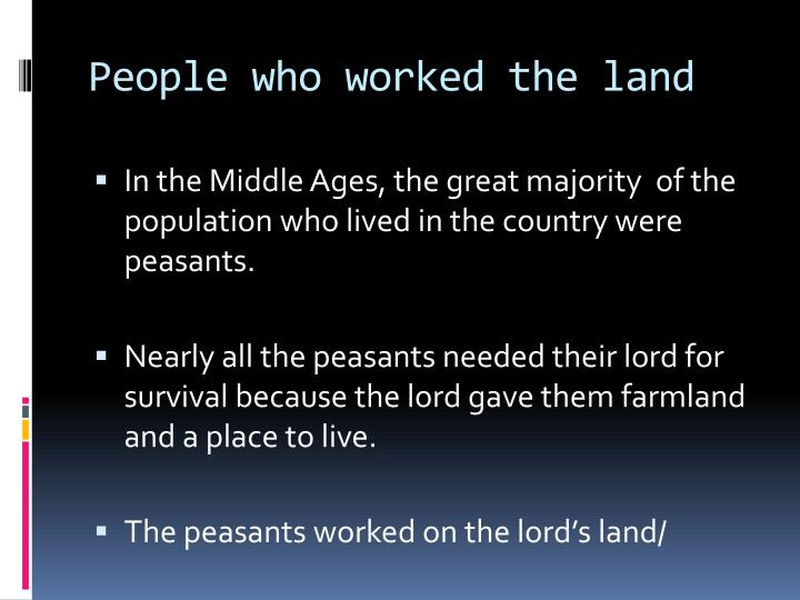 People who worked the land
