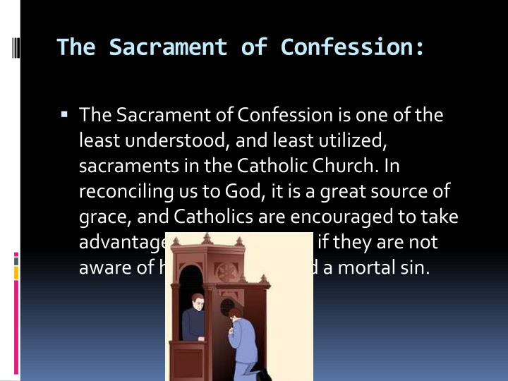 The Sacrament of Confession: