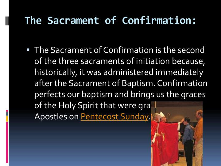The Sacrament of Confirmation: