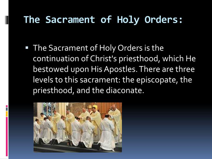 The Sacrament of Holy Orders: