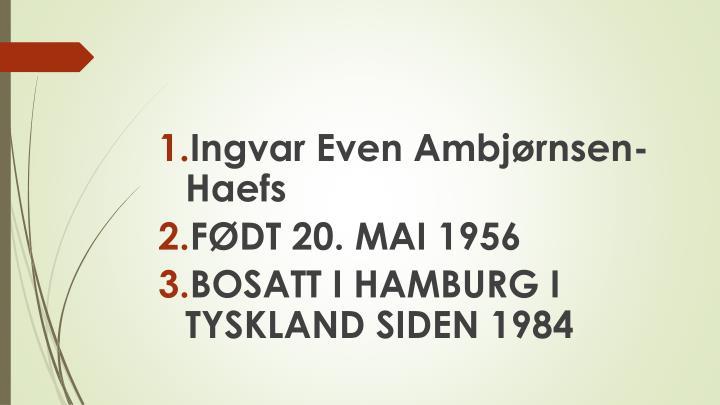 Ingvar Even Ambjørnsen-