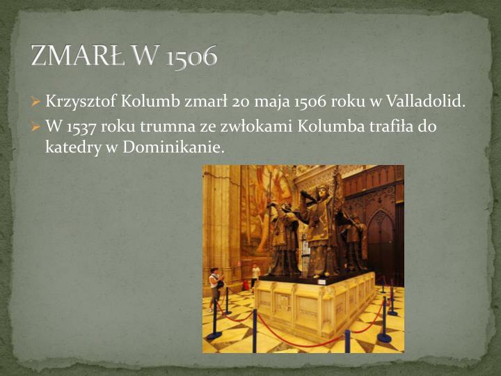ZMARŁ W 1506