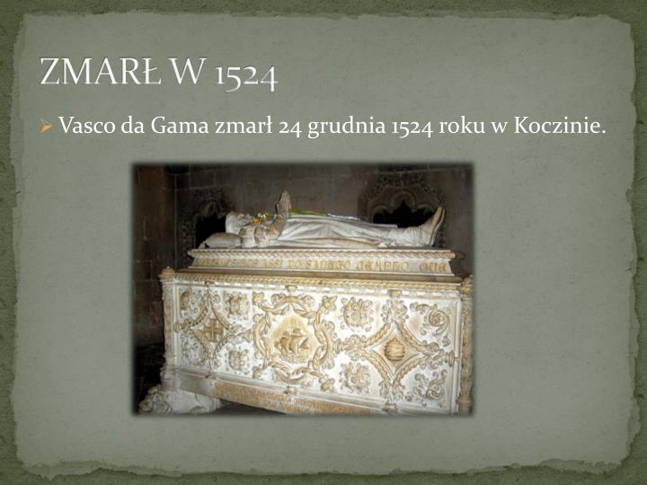 ZMARŁ W 1524