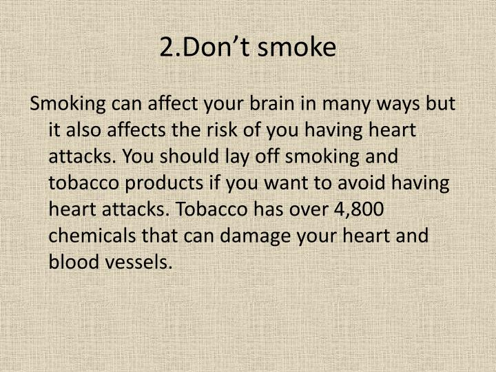 2.Don't smoke