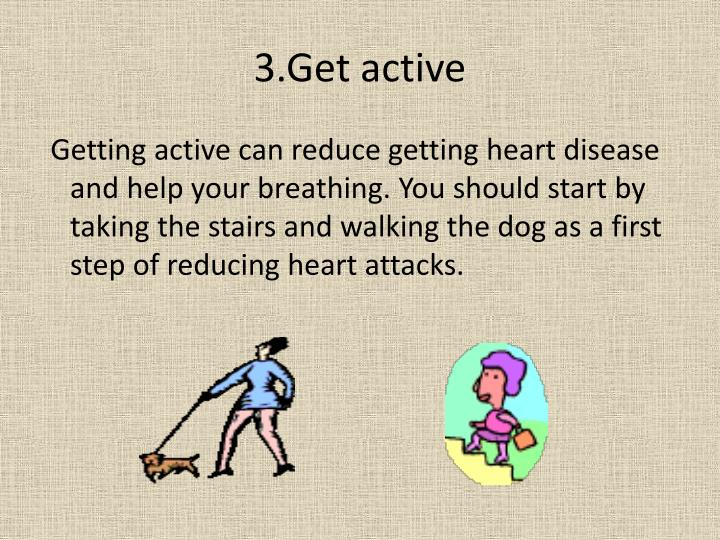 3.Get active