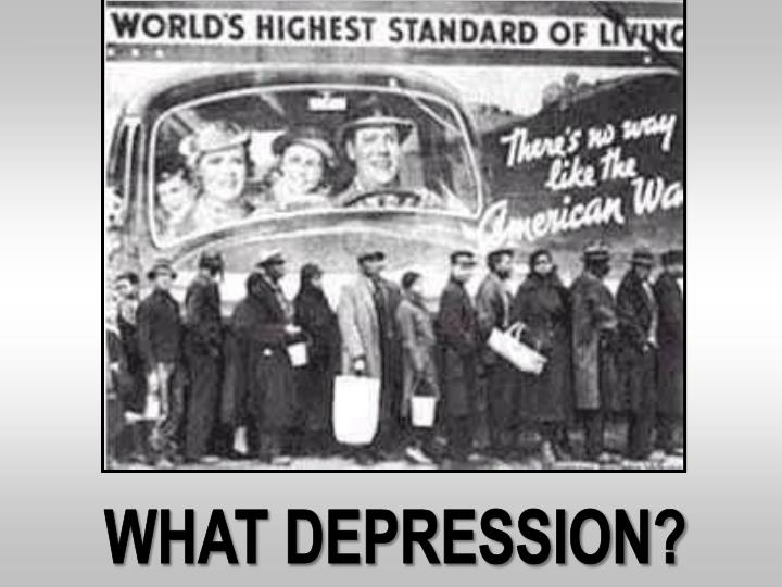 What Depression?