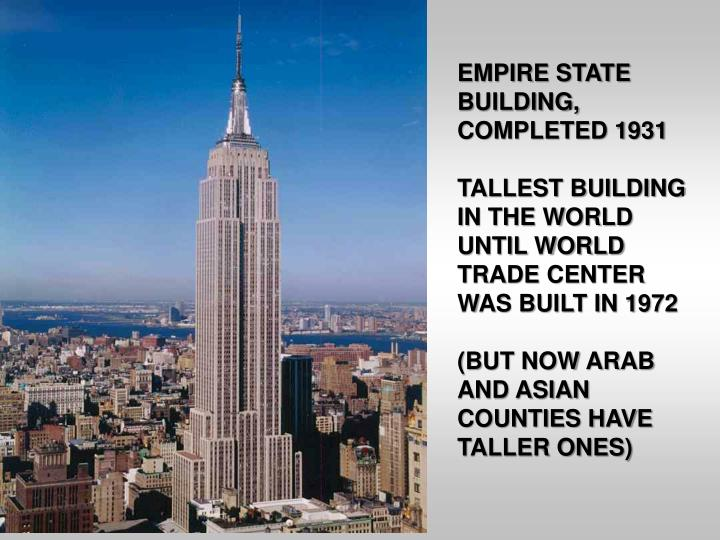EMPIRE STATE BUILDING, COMPLETED 1931