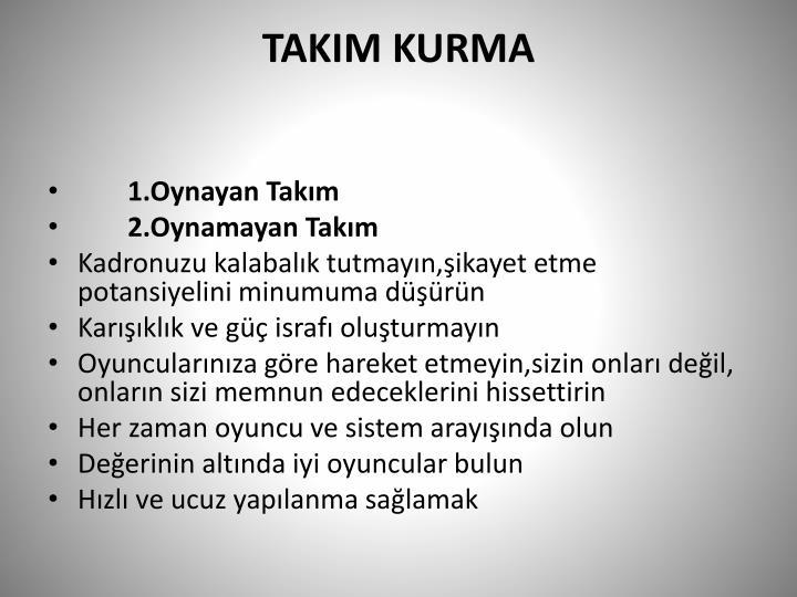 TAKIM KURMA