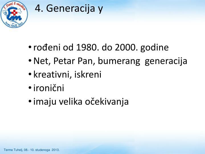 4. Generacija y