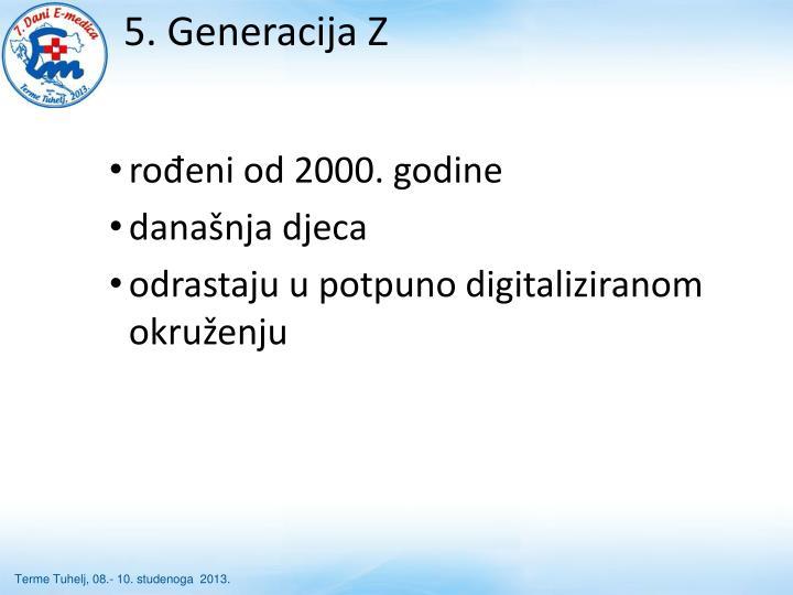 5. Generacija Z