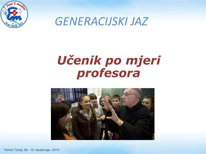 GENERACIJSKI JAZ