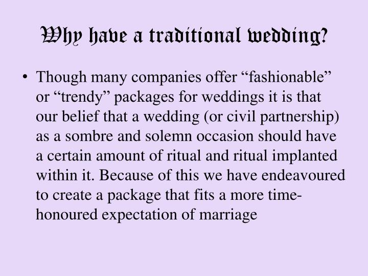 Why have a traditional wedding?