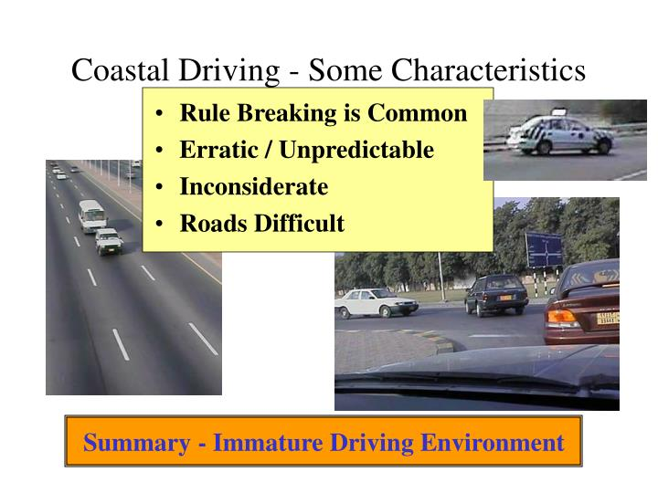 Coastal Driving - Some Characteristics