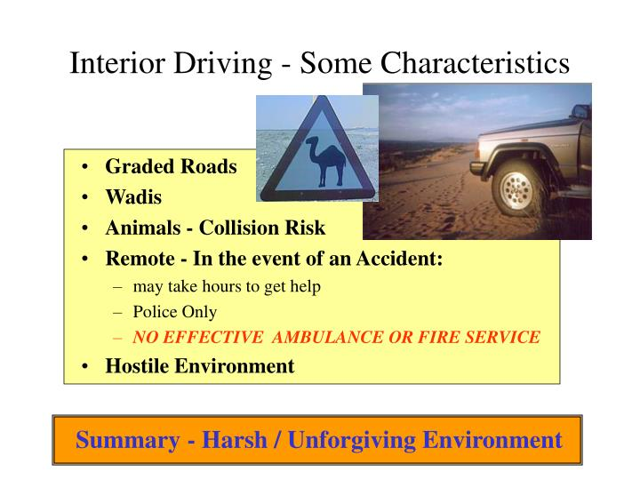 Interior Driving - Some Characteristics