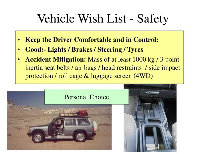 Vehicle Wish List - Safety
