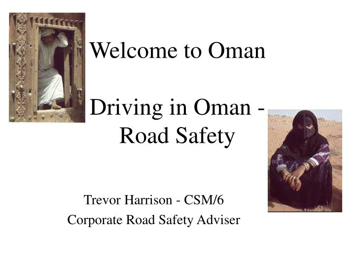Welcome to oman driving in oman road safety