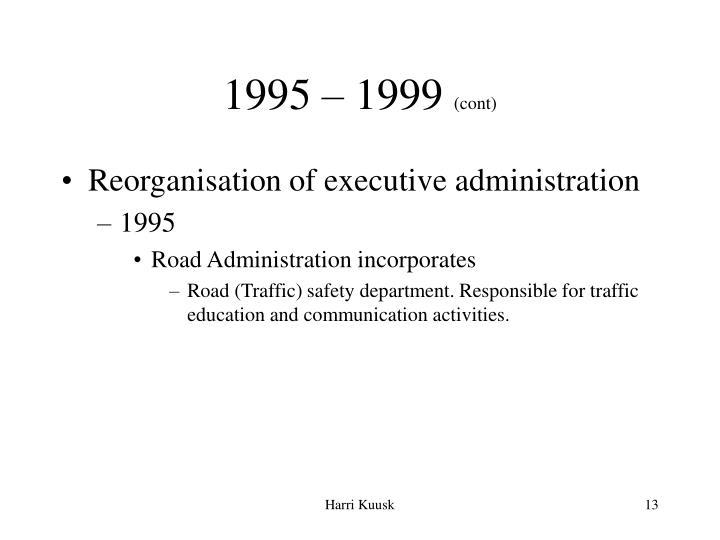 1995 – 1999