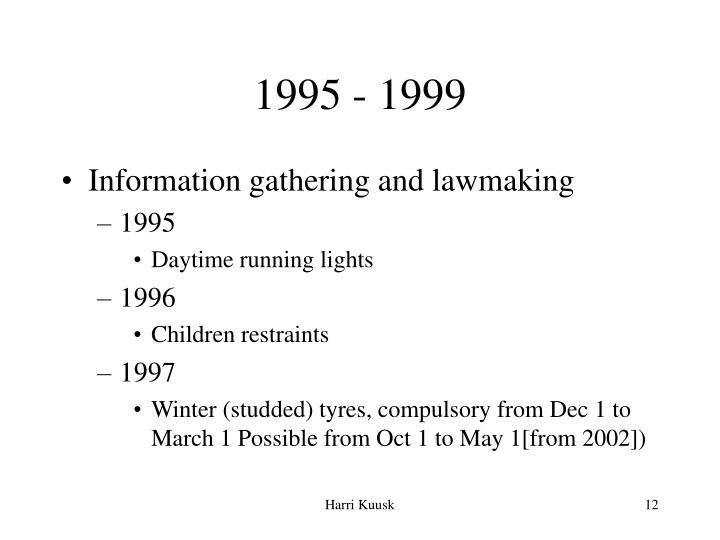 1995 - 1999
