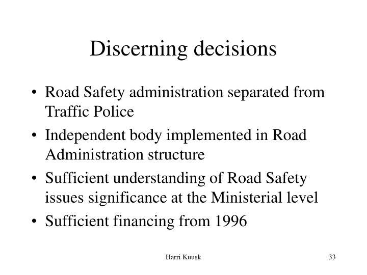 Discerning decisions