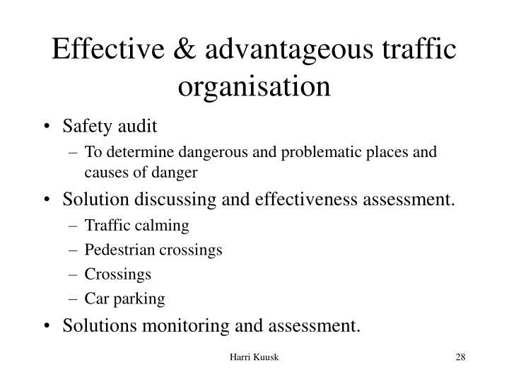 Effective & advantageous traffic organisation