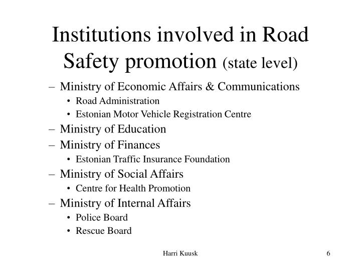 Institutions involved in Road Safety promotion