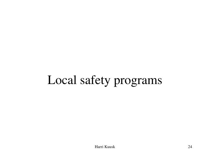 Local safety programs