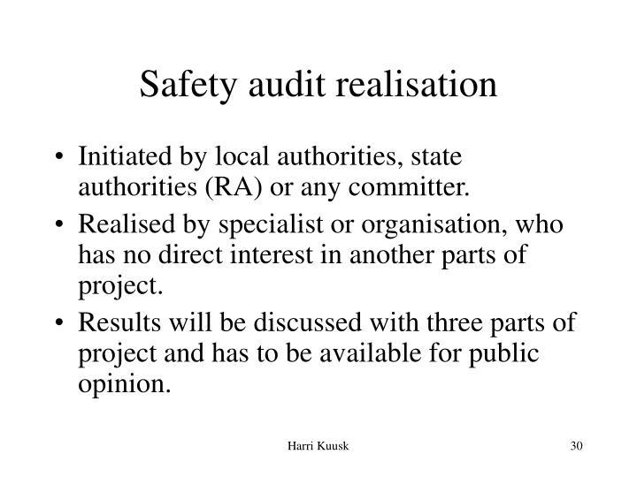 Safety audit realisation