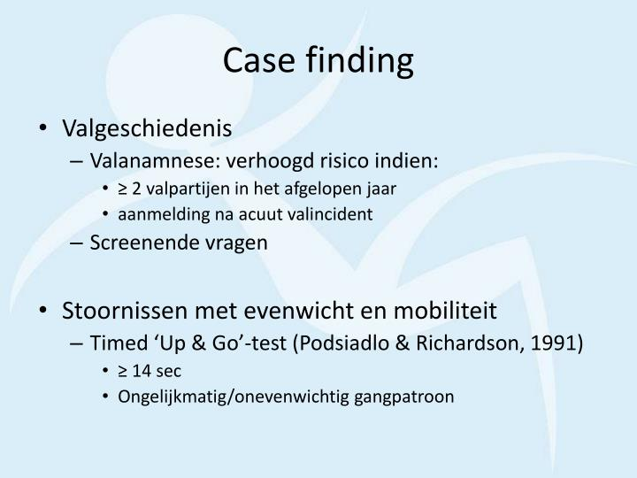 Case finding