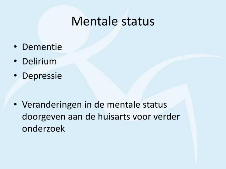 Mentale status