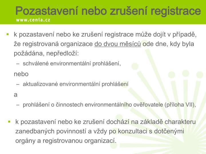 k pozastavení nebo ke zrušení registrace může dojít v případě, že registrovaná organizace