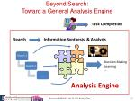 beyond search toward a general analysis engine