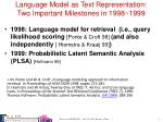 language model as text representation two important milestones in 1998 1999