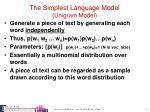 the simplest language model unigram model
