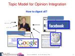 topic model for opinion integration