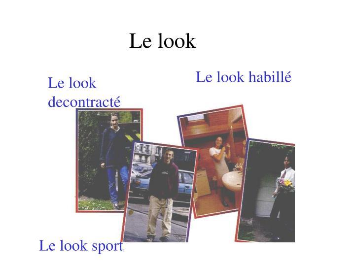 Le look